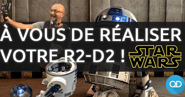 Votre robot R2 D2 ? C'est possible !