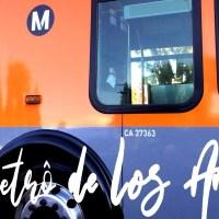 O Metrô de Los Angeles
