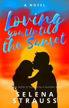 """""""Loving you until the Sunset"""" (Chapter 4)"""