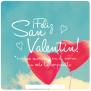 Feliz Dia De San Valentín 2019 Imágenes Frases Historia