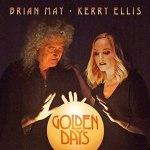 Brian May & Kerry Ellis Golden Days