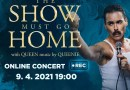 Koncert Queenie – The Show Must Go Home – online