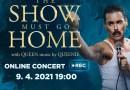 Koncert Queenie – The Show Must Go Home – online
