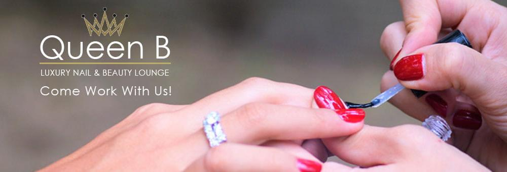 We are recruiting nail technicians and beauty therapists - Queen B London