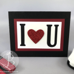 handmade valentines card stampin up i heart u large letter and sweet and sassy framelits with epic celebraton stamp set from saleabration 2018 by Queen B Creations