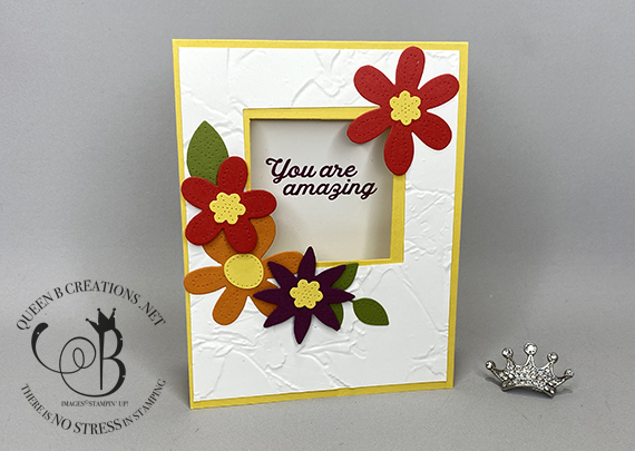 Stampin' Up! In Bloom Peek A Boo You're Amazing card by Lisa Ann Bernard of Queen B Creations
