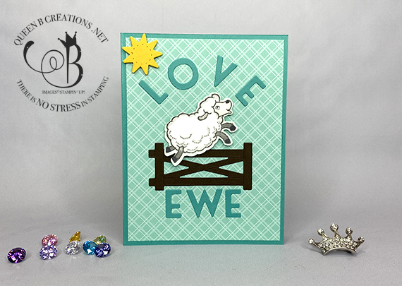 Stampin' Up! Counting Sheep Playful Alphabet Dies Love Ewe by Lisa Ann Bernard of Queen B Creations