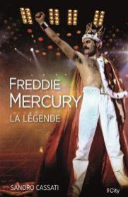 Freddie Mercury la Légende