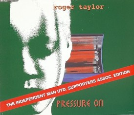 Pressure On CD Single - The Independent Man Utd. Supporters Assoc. Edition