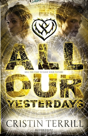 REVIEW: All Our Yesterdays by Cristin Terril