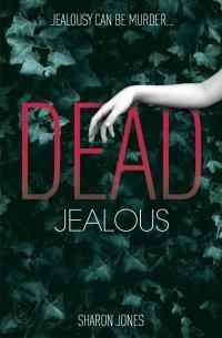 REVIEW: Dead Jealous by Sharon Jones