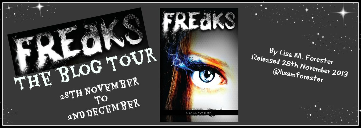 BLOG TOUR: Freaks by Lisa M. Forester