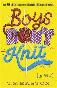 REVIEW: Boys Don't Knit by T.S. Easton