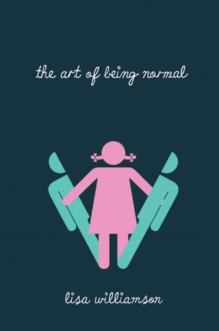 REVIEW: The Art of Being Normal by Lisa Williamson