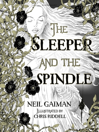 REVIEW: The Sleeper and the Spindle by Neil Gaimain & Chris Riddell