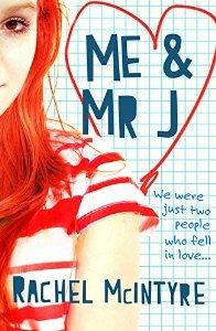 Me and Mr J by Rachel McIntyre