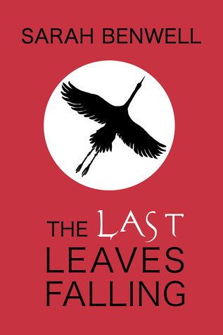 REVIEW: The Last Leaves Falling by Sarah Benwell