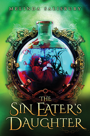 REVIEW: The Sin Eater's Daughter by Melinda Salisbury