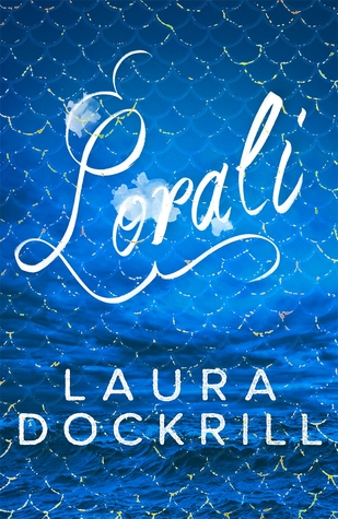 REVIEW: Lorali by Laura Dockrill