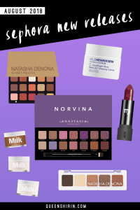 August 2018: New Sephora Beauty Product Releases