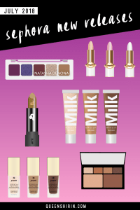 July 2018: New Sephora Beauty Product Releases
