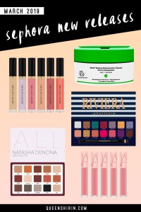 Read more about the article Sephora New Releases: March 2019