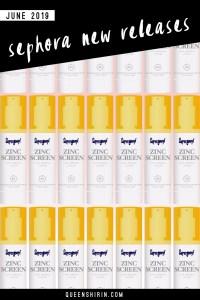Sephora New Releases: June 2019