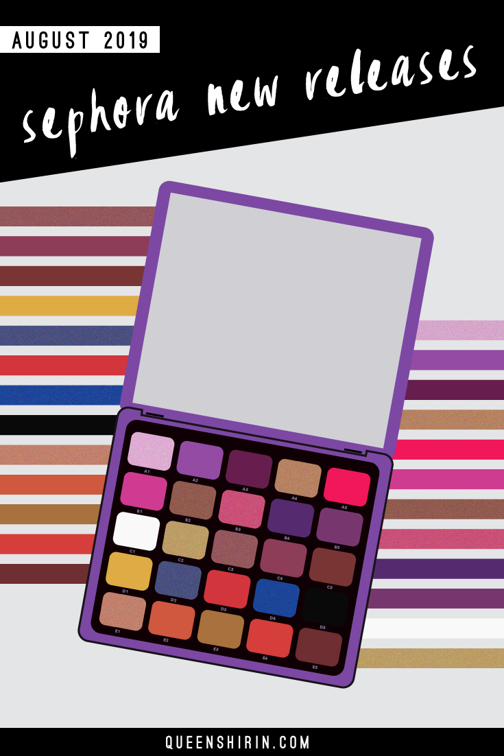 Sephora New Releases: August 2019