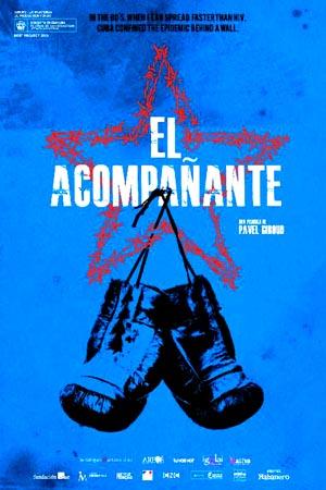 Film El Acompanante cuba 2016