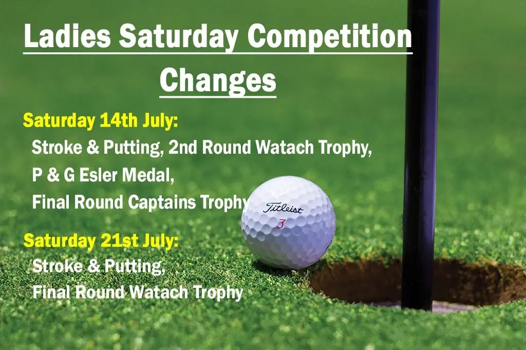 Ladies Saturday Competition Change
