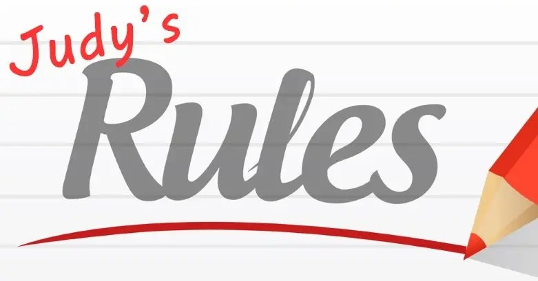 Judy's Rules
