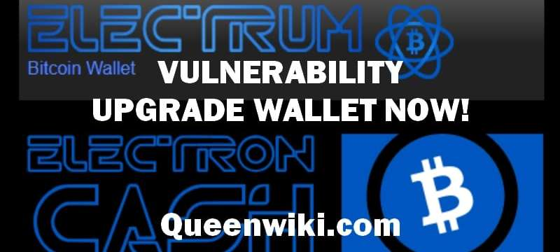 Electrum Wallet Vulnerability and Electron Cash Wallet