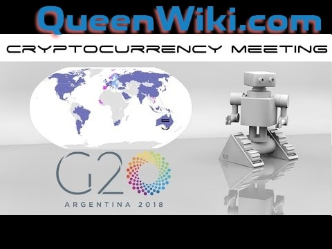G20 2018 Cryptocurrency Does not Need Regulation