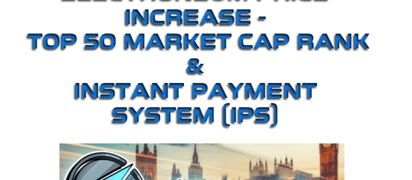 Electroneum Instant Payment System - Market Cap Top 50 Rank - Price Increase