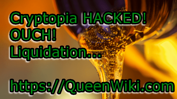 Cryptopia Hacked - Liquidation