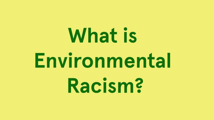 What is Environmental Racism?