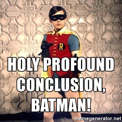 holy-batman-holy-profound-conclusion-batman