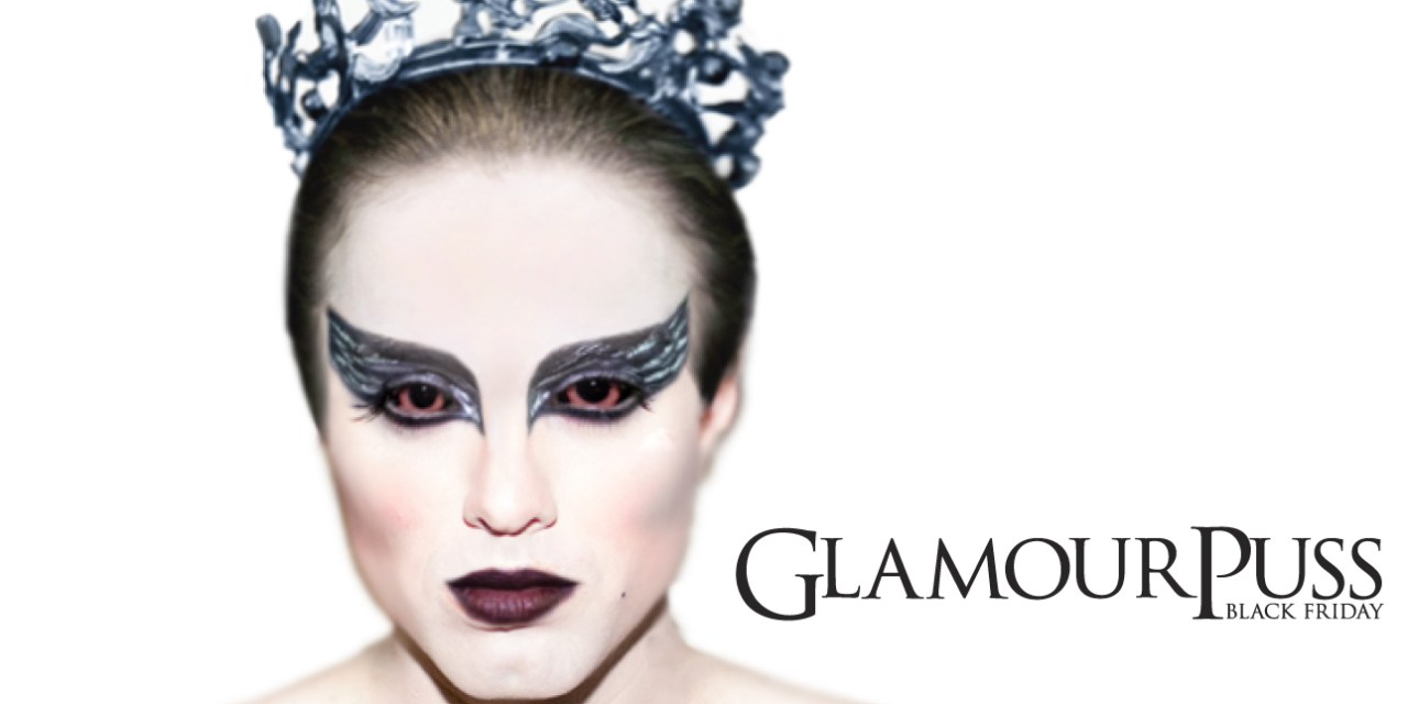 11/28/14: GlamourPuss: Black Friday