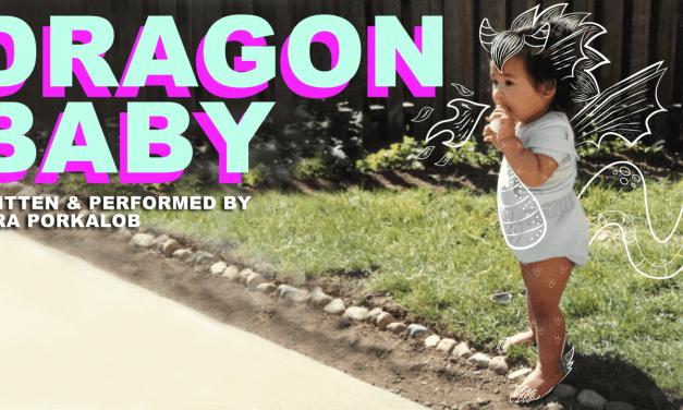 Bow Down to Sara Porkalob and Dragon Baby