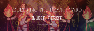 Queering the Death Tarot Card