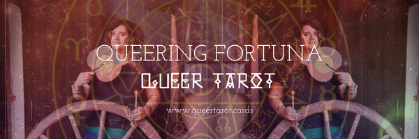 Queering the Wheel of Fortune Tarot Card: Fortuna