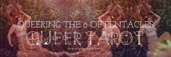 Queering the 6 of Pentacles Queer Tarot 6 of Pentacles