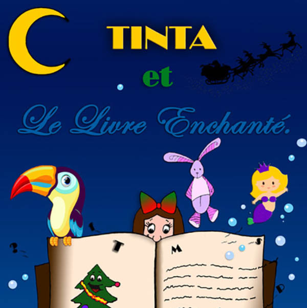 Tinta et le Livre Enchanté.