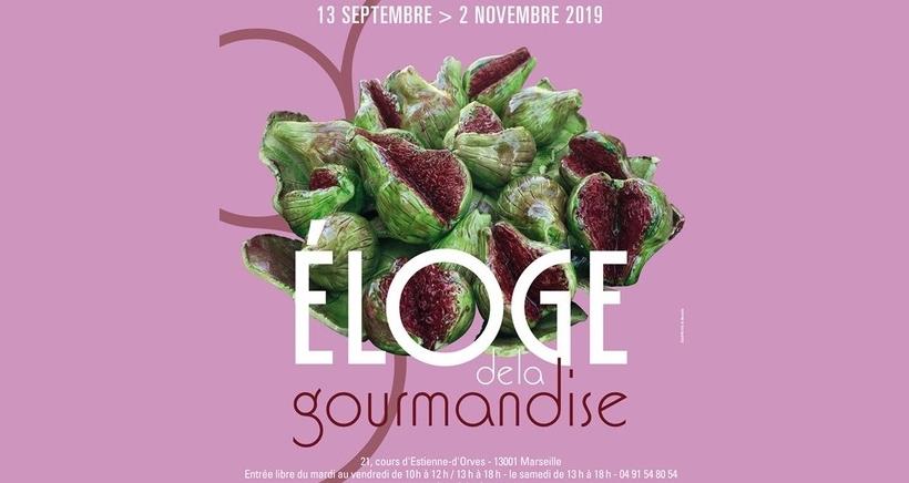 Eloge de la gourmandise exposition à Marseille