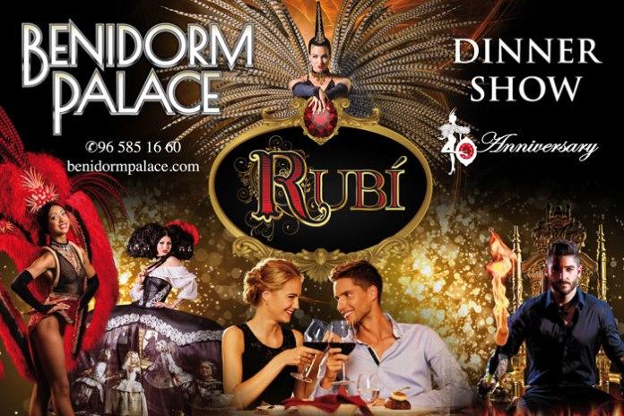 Benidorm palace celebra su 40 aniversario con el show rubi