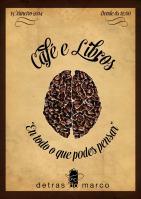 Café y libros. Con tu consumición te llevas un libro