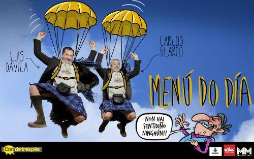 Menú do día de Carlos Blanco y Luis Davila