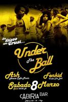 Fiesta funky y disco – Under The Ball
