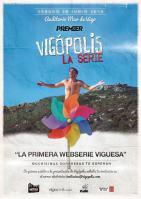 Estreno de Vigópolis la serie