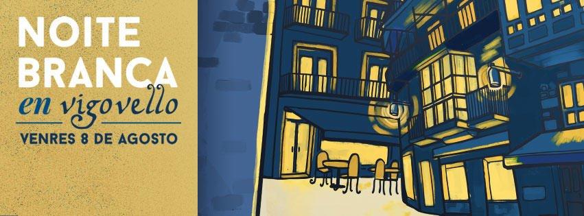 Noite Branca do Casco Vello de Vigo